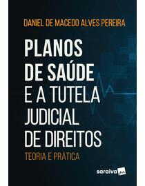 Planos-de-Saude-e-a-Tutela-Judicial-de-Direitos---Teoria-e-Pratica