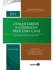 Comentarios-ao-Codigo-de-Processo-Civil---Volume-XVI---Das-Diversas-Especies-de-Execucao