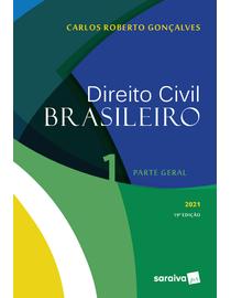 Direito Civil Brasileiro Volume 1 - Parte Geral - 19ª Edição 2021