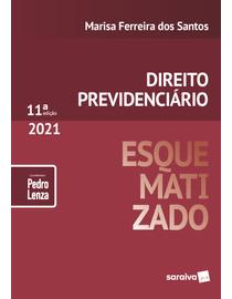 Direito-Previdenciario-Esquematizado---11ª-Edicao-2021