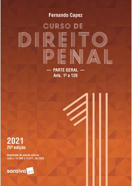 Curso-de-Direito-Penal---Volume-1---Parte-Geral---25---Edicao-2021
