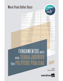 Fundamentos-para-uma-Teoria-Juridica-das-Politicas-Publicas---2ª-Edicao-2021