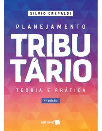 Planejamento-Tributario--Teoria-e-Pratica---4ª-Edicao-2021