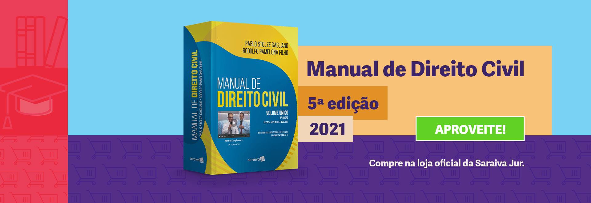 Manual de Direito Civil - Volume Único - 5ª Edição 2021