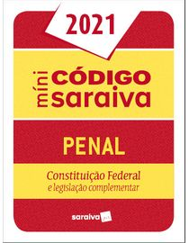 Mini-Codigo-Saraiva---Penal---Constituicao-Federal-e-Legislacao-Complementar---27ª-Edicao-2021
