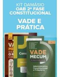 OAB-2ª-Fase-Constitucional---Vade-e-Pratica---Kit-Damasio